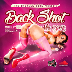 Back Shot (Dancehall Mix 2018) 💖