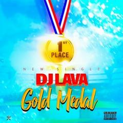 DJ Lava - Gold Medal (raw)