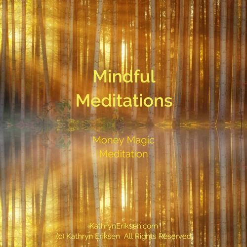 Money Magic Meditation