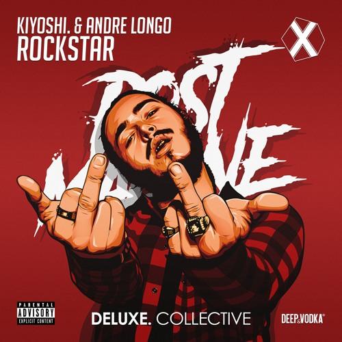 Post Malone - Rockstar (kiyoshi. & Andre Longo Remix)