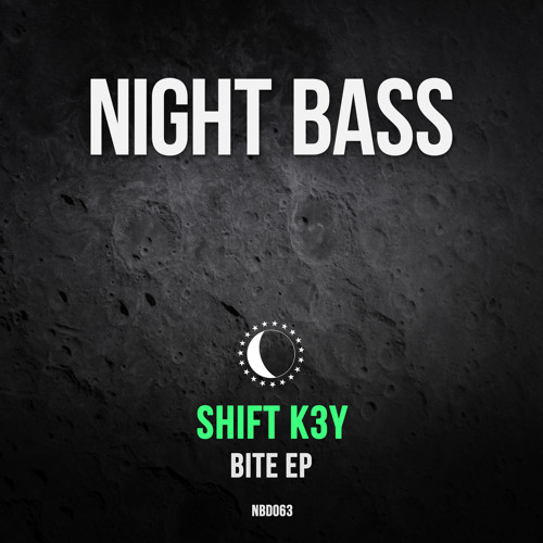 Shift K3Y - Bite EP (Out Now)