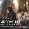 Masih And Arash Ap - Aroome Del
