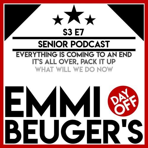 S3E7 | Senior Podcast