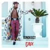 KINGKAST with DAX
