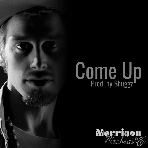 COME UP(Prod. by Shuggz)