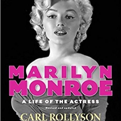 Episode 11 - A Conversation with Carl Rollyson - Marilyn Monroe Radio - By Samantha McLaughlin