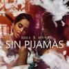 094 -  Sin PijamaS - Becky G ft. Natti Natasha - [By FR3NZ 2K18 ]