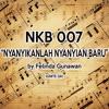 NKB 007 - Nyanyikanlah Nyanyian Baru By Felinda Gunawan