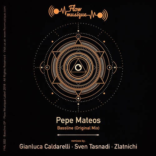 Pepe Mateos - Bassline (Gianluca Caldarelli Remix)Flow Musique