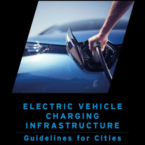 EV Charging Guidelines for Cities — Why & Where The Idea Came From