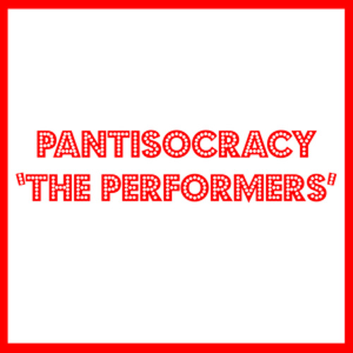 Pantisocracy - The Performers