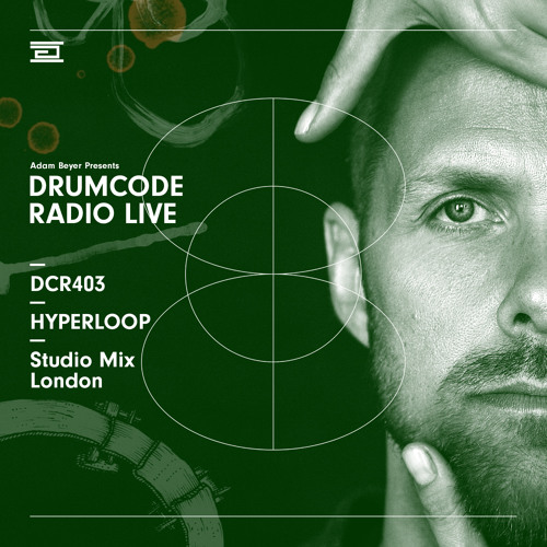 DCR403 - Drumcode Radio Live - Hyperloop Studio Mix
