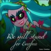 We Will Stand For Everfree  - MLP: EG - Legend Of Everfree - ENG -