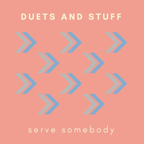 Serve Somebody