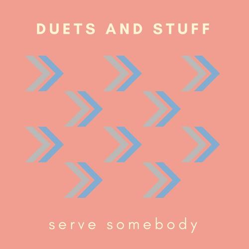 Serve Somebody