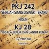 PKJ 242 - Seindah Siang Disinari Terang Medley KJ 281 - Segala Benua Dan Langit Penuh by YMC GKI