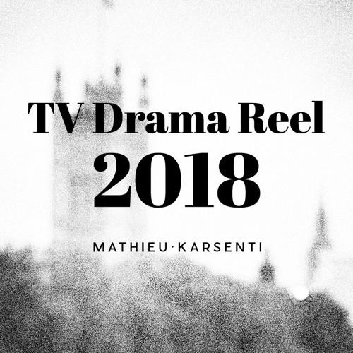 TV Drama Reel 2018