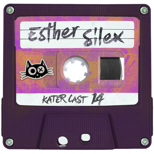 KaterCast - 14 - Esther Silex - Hasienda Edition