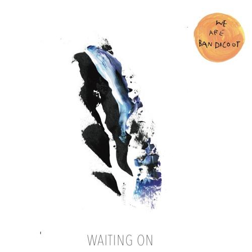 Waiting On