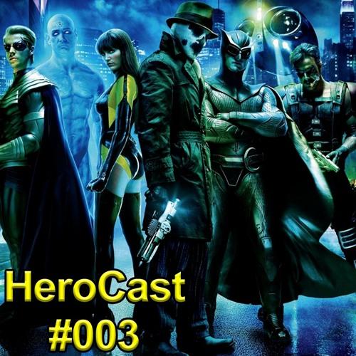 HeroCast003 - Watchmen