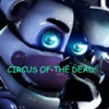 FNAF SONG CIRCUS OF THE DEAD (Edited)