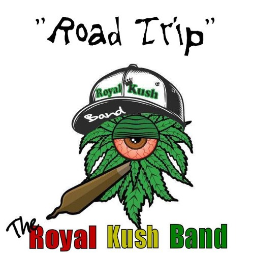 Road Trip - Royal Kush Band