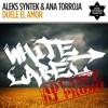 Aleks Syntek Y Ana Torroja - Duele El Amor (Jose Spinnin Cortes White Label Remix)