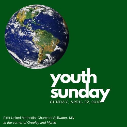 Youth Sunday April 22, 2018