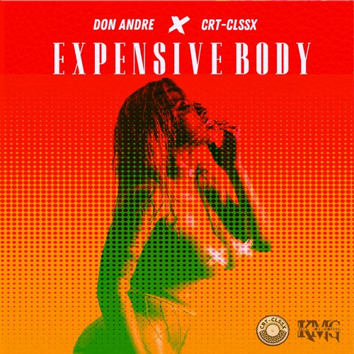 Expensive Body ft. Don Andre