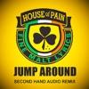 House of Pain - Jump Around (Second Hand Audio Remix)
