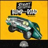 Stylust - Bump in the Road (Ft Gisto + Pineo & Loeb)