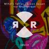 Mihalis Safras & Green Velvet feat. Shamonique - Sauce