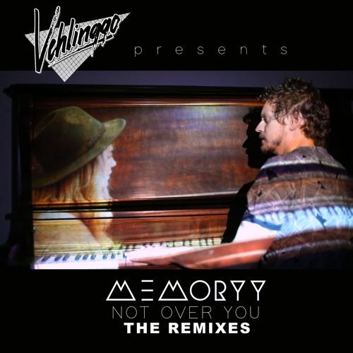 Vehlinggo Presents: Not Over You - The Remixes