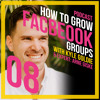 008: How to Build a Profitable Facebook Group with Arne Giske