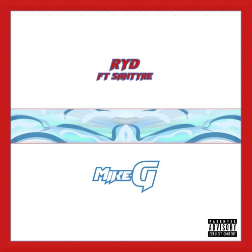 Mike G - Ruin Your Day Ft. Sahtyre [Prod. TAKEFLIGHT]