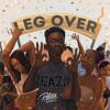 Mr Eazi - Leg Over (DJ Politik Remix)