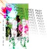Future Loves Past Let You Go Mp3