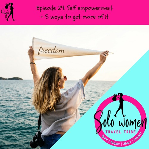 024: Self empowerment + 5 ways to get more of it