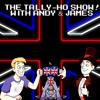 The Tally - Ho Show - EP05 [The United Canaguay Show]