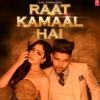 Raat Kamaal Hai | Guru Randhawa & Khushali Kumar | Tulsi Kumar