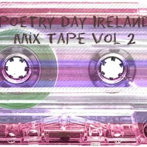 Poetry Day Ireland Mix Tape Vol 2