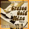Download Crazee Gold Mine Vol 1 Mp3