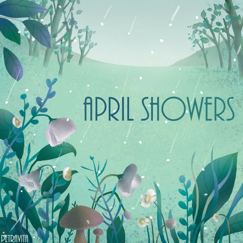 April Showers EP - Petravita