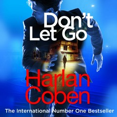 Don't Let Go by Harlan Coben (Audio Extract) Read by John Chancer