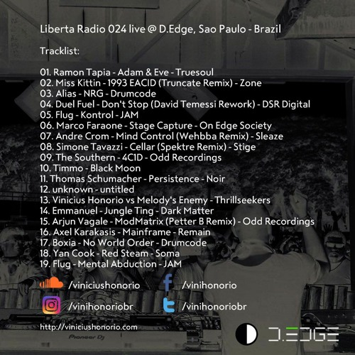 Liberta Radio 024 - Live @ D.Edge, Sao Paulo - Brazil
