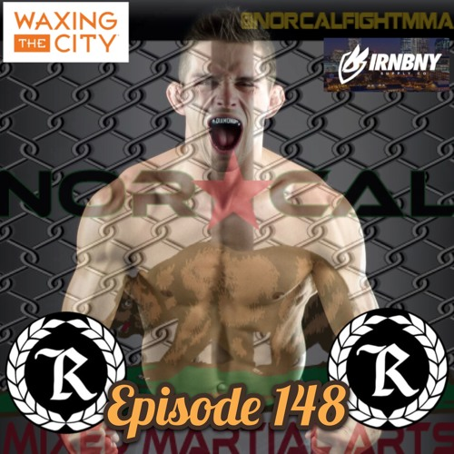 Episode 148: @norcalfightmma Podcast Featuring Tyler Diamond