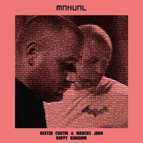 FREE DOWNLOAD: Dexter Curtin & Marcus Jahn - Happy Kingdom