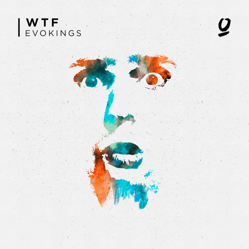 Evokings - WTF (Extended Mix)