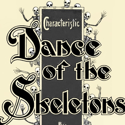 Dance Of The Skeletons - by Tommy Allen (1901).MP3