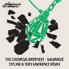 Premiere: The Chemical Brothers - Galvanize (Styline & Toby Lawrence Remix)